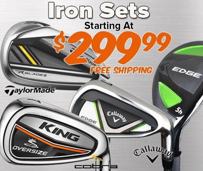 Iron Sets Starting At $249.99!