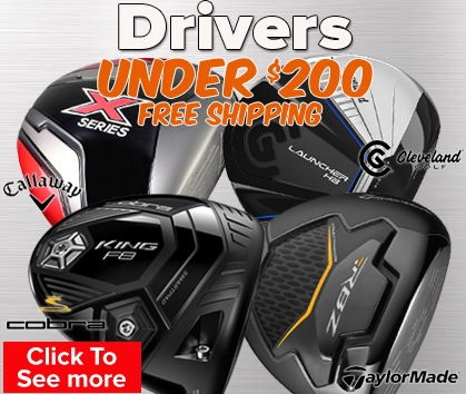 Drivers Under $200!