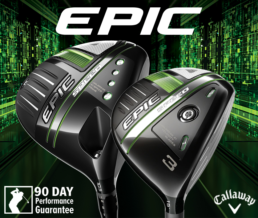 Callaway Epic Speed – 90 Day Performance Guarantee! Shop Now!