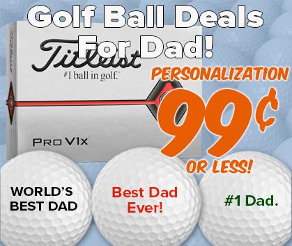 Golf Ball Deals For Dad Plus 99¢ Personalization - Shop Now! - Shop NOW!
