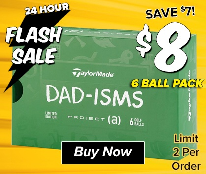 FLASH SALE: TaylorMade Project (a) Dadism Ball 6 Pack ONLY $8 - Shop Now!