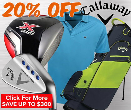 20% OFF Callaway - Save Up To $300!