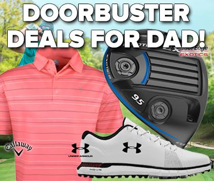 Golf Gear Doorbuster Deals for Dad - Shop Now!