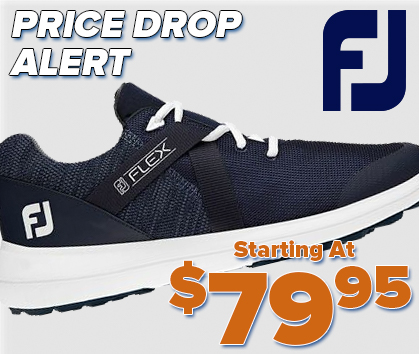New Footjoy Golf Price Drops! The #1 Shoe On Tour Starting At $79.95! Shop Now!