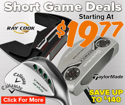 Short Game Deals - Starting At $19.99!