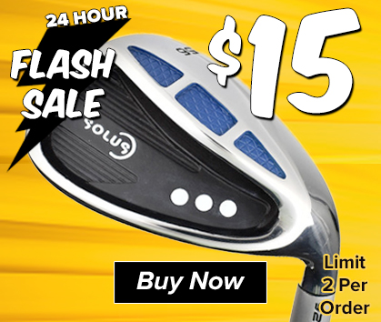 24 Hour FLASH SALE! Solus Golf Wedges, Your Choice! ONLY $15! - Shop Now!