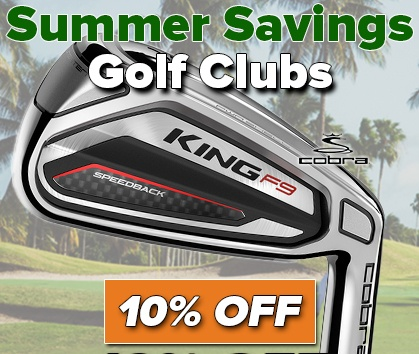 Summer Savings! 10% Off Select Clubs! - Shop Now!