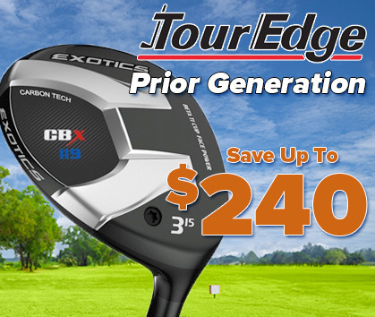 Prior Generation Tour Edge Golf Gear! Save Up To $240! Shop Now!