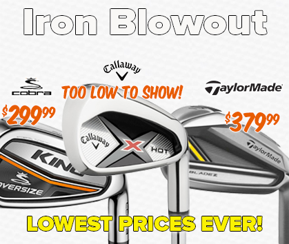 Iron Set BLOWOUT - LOWEST Prices Of The Year!