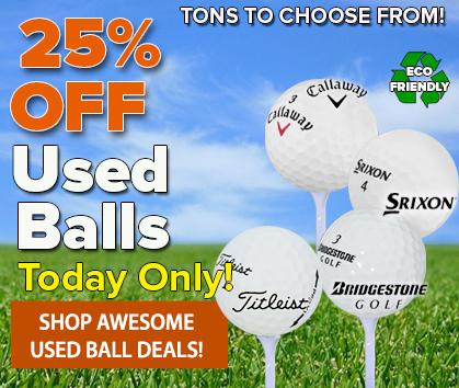 25% OFF Used Balls!