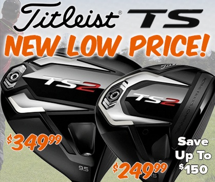 Titleist TS New Low Price! Save Up To $150! Shop Now!