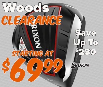 Woods Clearance! Starting At $69.99! Save Up To $230! - Shop NOW!
