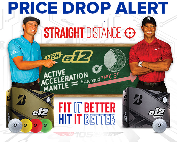 Bridgestone e12 Golf Ball Price Drop Alert! Fit It Better! Hit It Better! Shop Now!