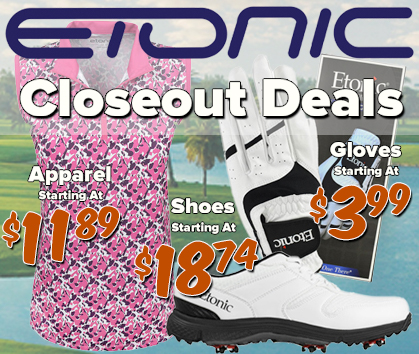 Etonic Golf Closeout Deals! Apparel Starting at $11.98! Shoes Starting at $18.74! And Golf Gloves Starting at $3.99! - Shop Now!