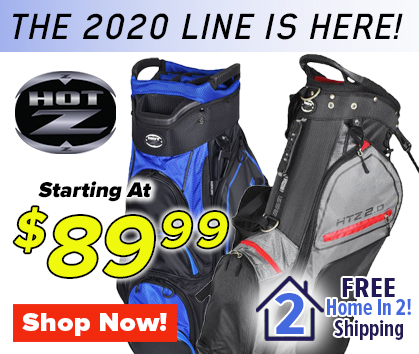 The 2020 Line Is Here! Hot-Z Golf Bags Starting at ONLY $89.99! Shop Now!