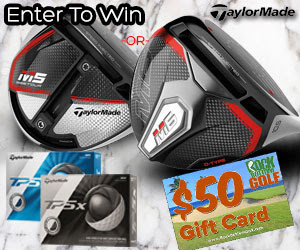 Enter to WIN a FREE TaylorMade M5/M6 Driver, TP5/TP5x Golf Balls or $50 RBG Gift Card!