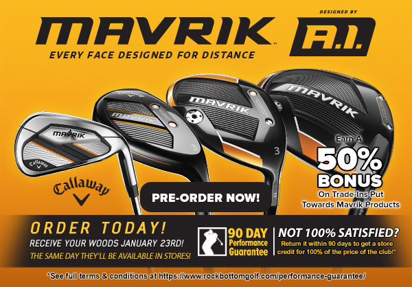 Callaway MAVRIK Has Arrived!