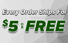 Every Order Ships For $5 Or FREE!