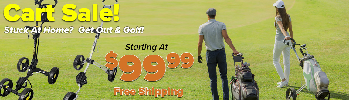 Stuck at Home? Get Out and Golf! Cart Sale starting at $99 at Rock Bottom Golf!