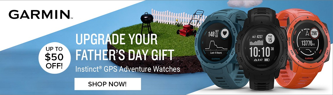 Upgrade Your Father's Day Gift! Up To $50 OFF Garmin Instinct GPS Advanture Watches!