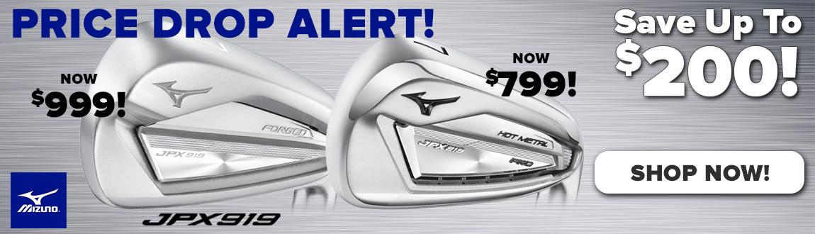 Price Drop Alert! Mizuno JPX919 Irons! Save Up To $200! - Shop Now!