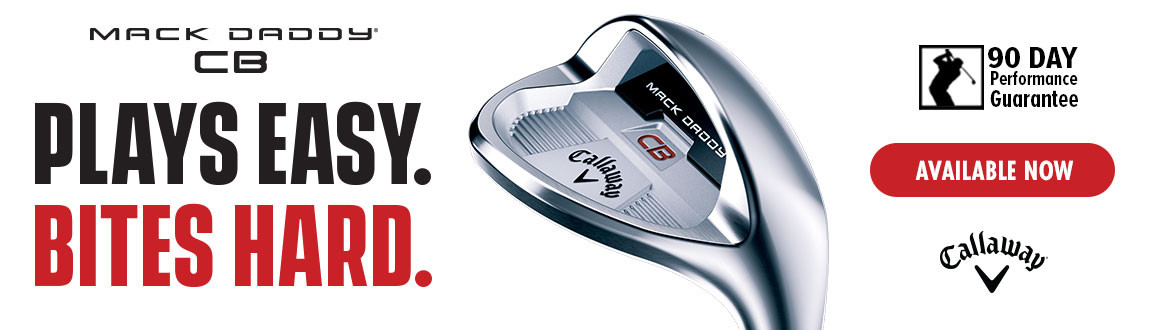 Callaway Mack Daddy CB Wedge Now Available at Rock Bottom Golf! Shop Now!