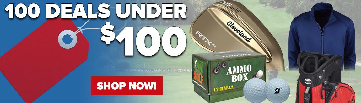 100 Golf Deals Under $100! Shop Now!