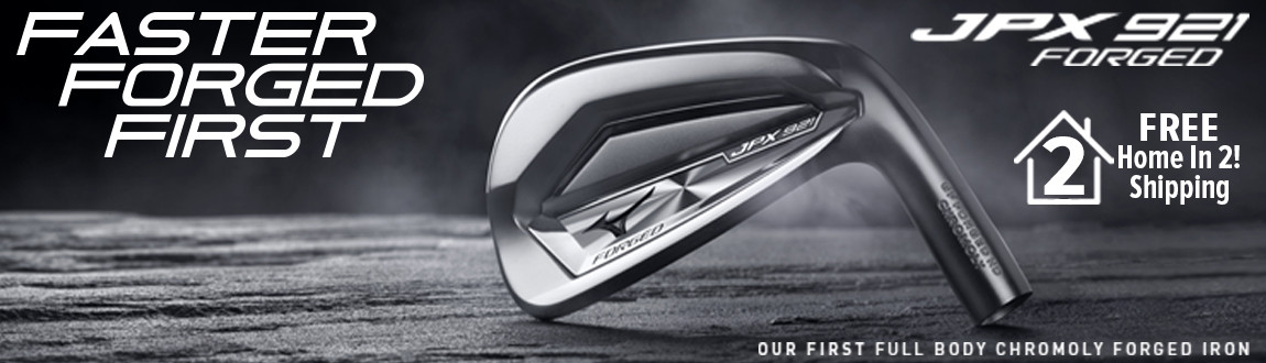 Mizuno JPX 921 Irons! Faster Forged First! Shop Now!