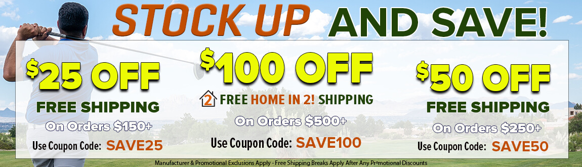 Stock Up And Save! Up To $100 Off!
