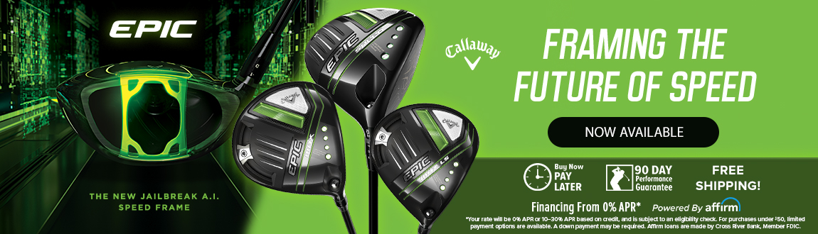 Callaway Golf Epic MAX Clubs! Framing The Future Of Speed! Now Available!