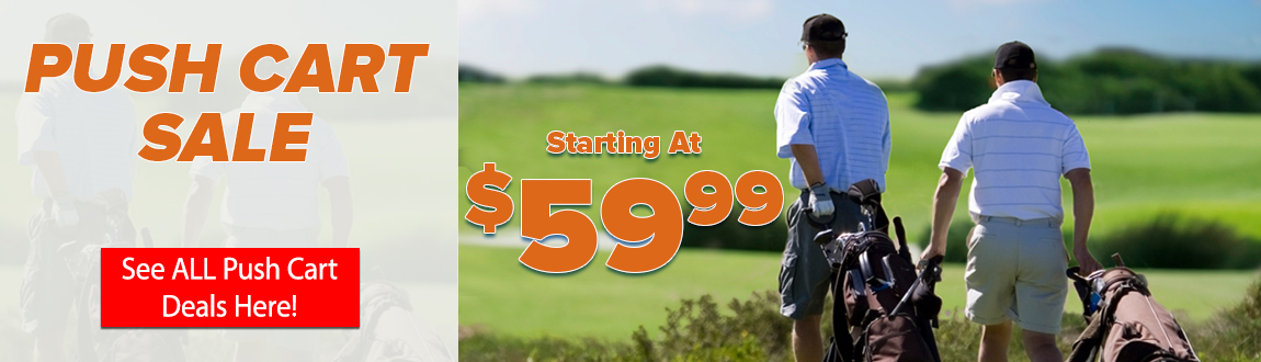 Golf Push Cart Sale! Push Carts Starting At $59.99! See All Push Cart Deals Here!