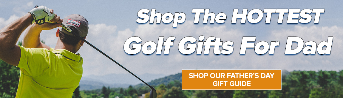 Fathers Day Gift Guide! Shop The HOTTEST Golf Gifts For Dad!
