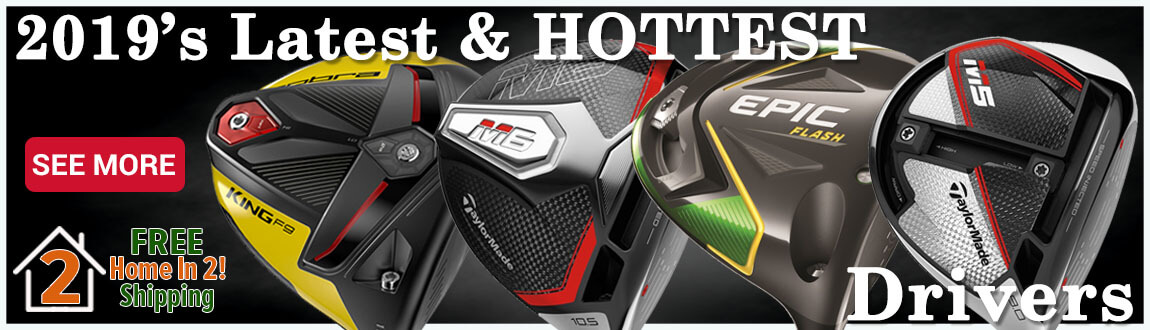 Shop 2019's Latest & HOTTEST Drivers At RBG!