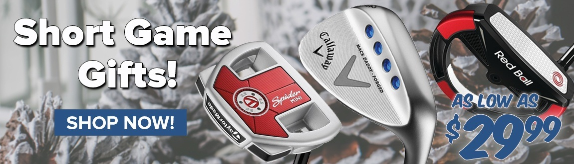 Short Game Gifts As Low As $29.99 - Shop Now!