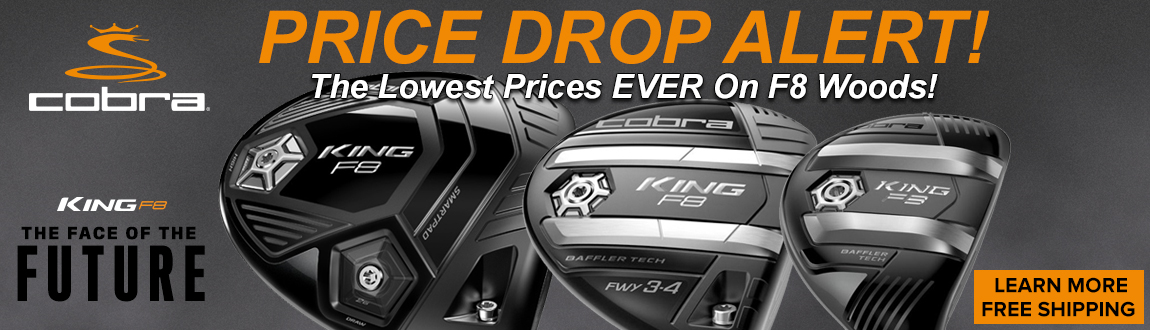 Price Drop Alert On Cobra F8 Woods!
