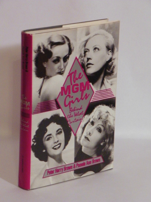 The MGM Girls : Behind the Velvet Curtain (1983 HC) HOLLYWOOD Peter Brown Pamela Brown