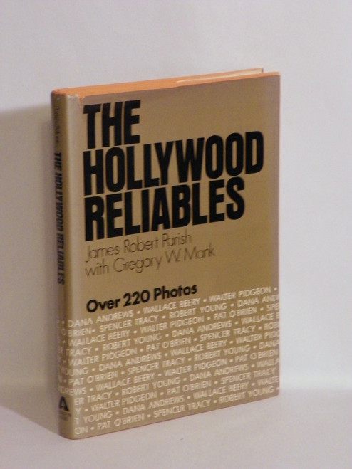 The Hollywood Reliables SPENCER TRACY, ROBERT YOUNG, ETC. 1980 Parish, Mank