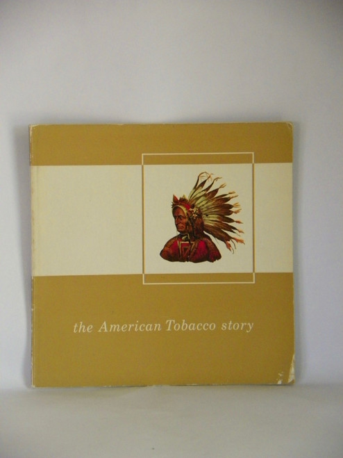 the American Tobacco story (1964 VINTAGE PB)