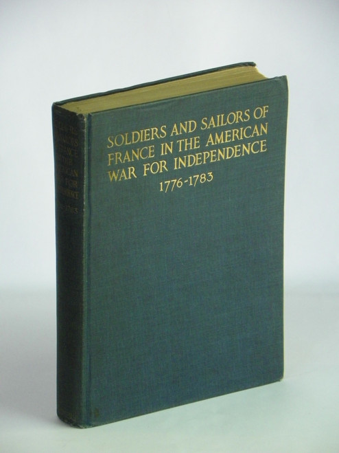 1920 Soldiers and Sailors of France in the American War for Independence (1776-1783)