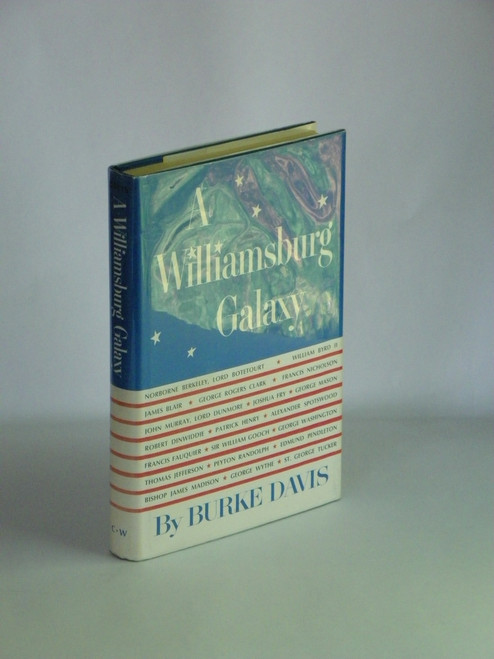 A Williamsburg Galaxy - SIGNED by Burke Davis 1968 FIRST 18th-century Americans