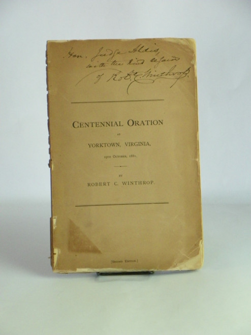 Oration on the Hundredth Anniversary of the Surrender of Lord Cornwallis 1881 SIGNED