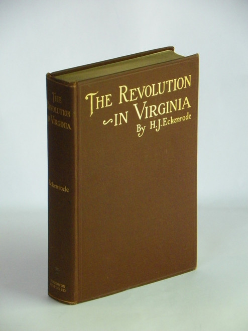 The Revolution in Virginia 1916 HC FIRST by H. J. Eckenrode
