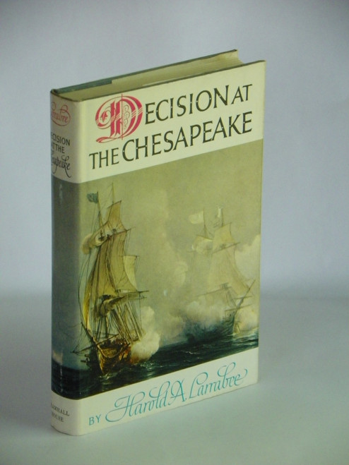 Decision at the Chesapeake 1964 HC Harold Larrabee AMERICAN REVOLUTION