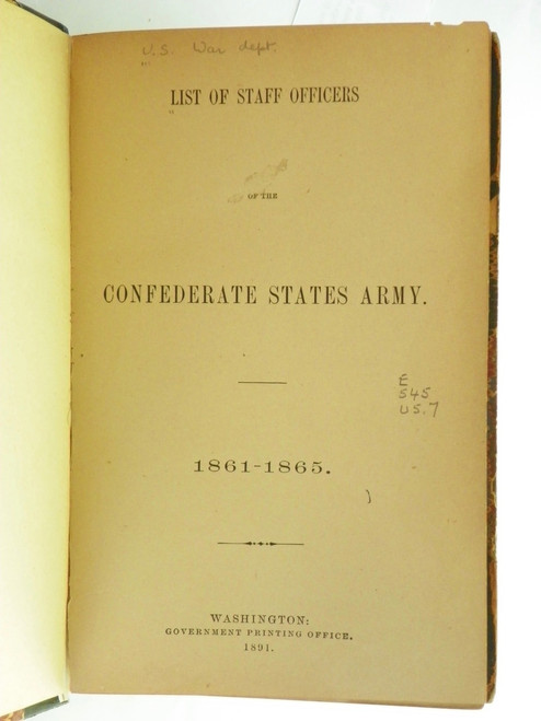List of Staff Officers of the Confederate States Army 1861-1865  (Annotated 1891)