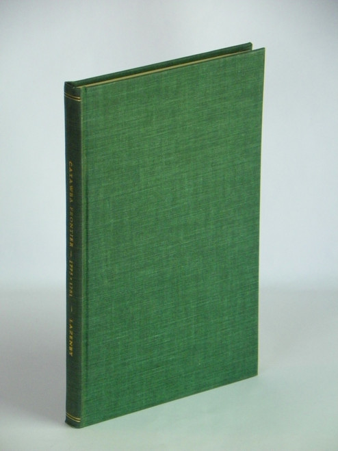 Catawba Frontier 1775-1781 Memories of Pensioners 1950 1ST Lazenby REVOLUTION
