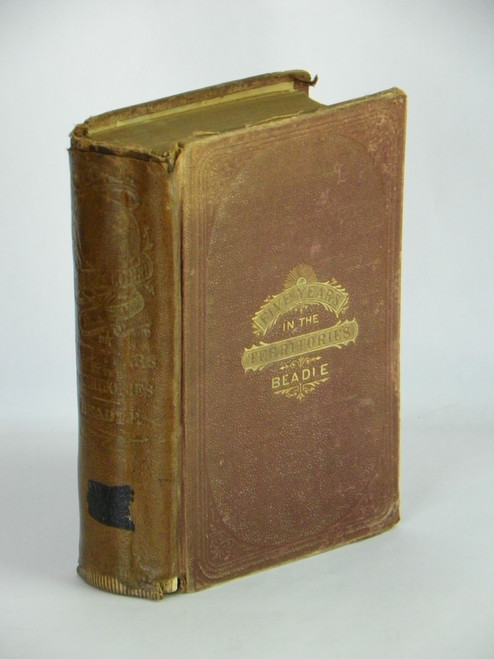 The Undeveloped West; or, Five Years in the Territories 1873 FIRST by J. H. Beadle