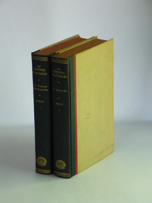 The Virginia Plutarch - In Two Volumes 1929 FIRST by Philip Alexander Bruce