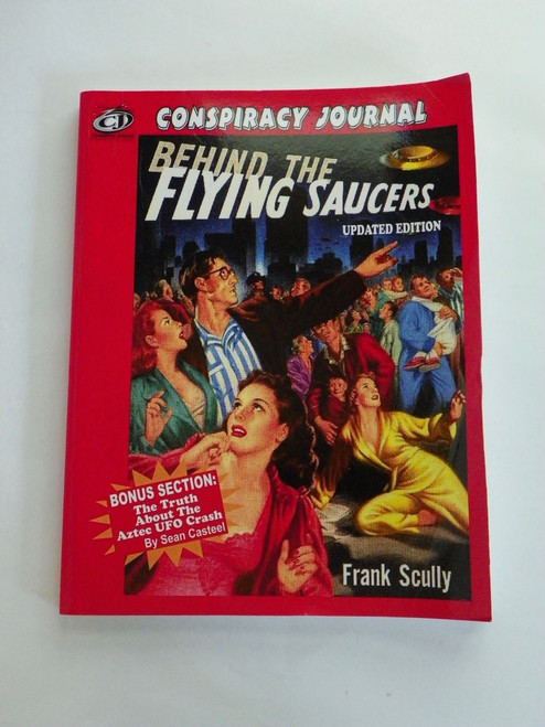 Conspiracy Journal - Behind the Flying Saucers - updated ed (2016) by Frank Scully