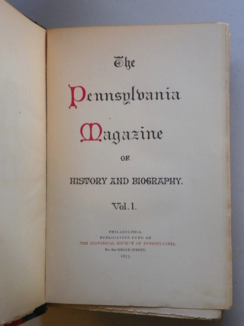 The Pennsylvania Magazine of History and Biography Vols 1-27, 1877-1903 with index