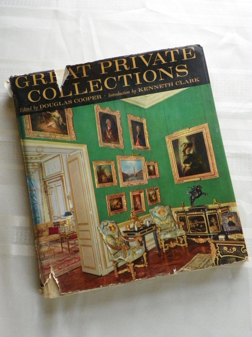 Great Private Collections WITH EPHEMERA by Douglas Cooper, Kenneth Clark 1963